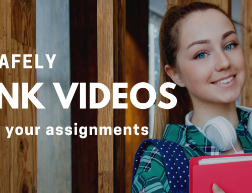 How to Safely Link Videos in Your Classroom Assignments