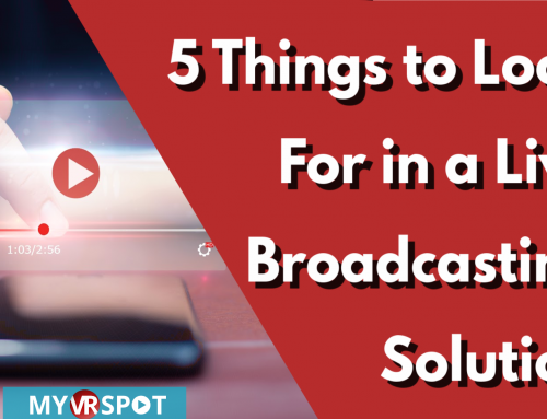 5 Things to Look For in a Live Broadcasting Solution