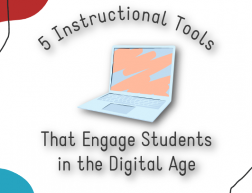 5 Instructional Tools That Engage Students in the Digital Age
